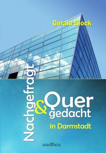 Nachgefragt & Quergedacht in Darmstadt