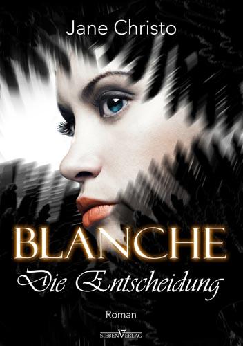 Blanche - Die Entscheidung