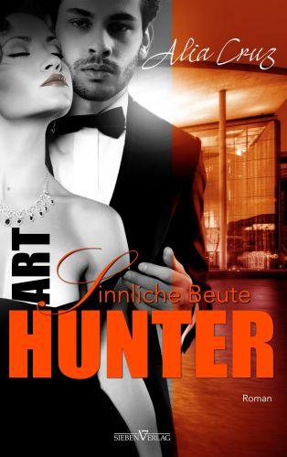 Sinnliche Beute - Art Hunter 2