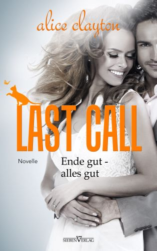 Last Call - Ende gut, alles gut - The Cocktail Series 5