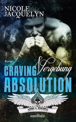 Craving Absolution - Vergebung - Aces and Eights MC 3
