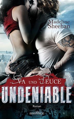 Undeniable – Eva und Deuce