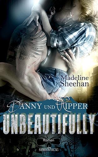 Unbeautifully – Danny und Ripper