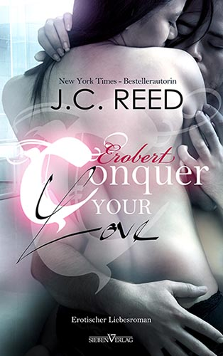 Conquer your Love – Erobert