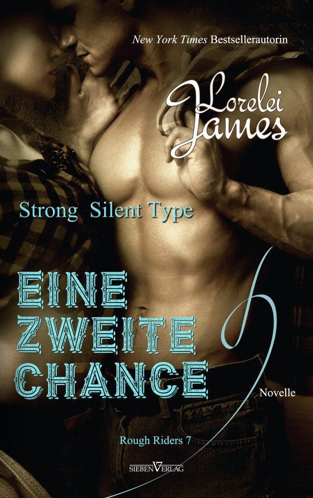 Strong Silent Type – Eine zweite Chance Novelle – Rough Riders 7