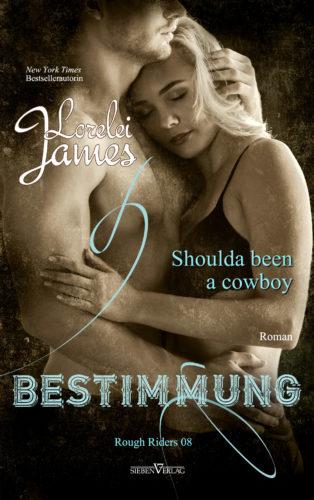 Shoulda been a cowboy - Bestimmung