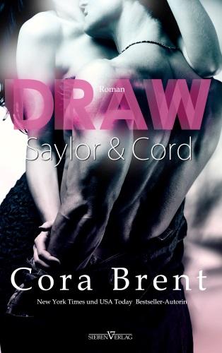Draw – Saylor und Cord