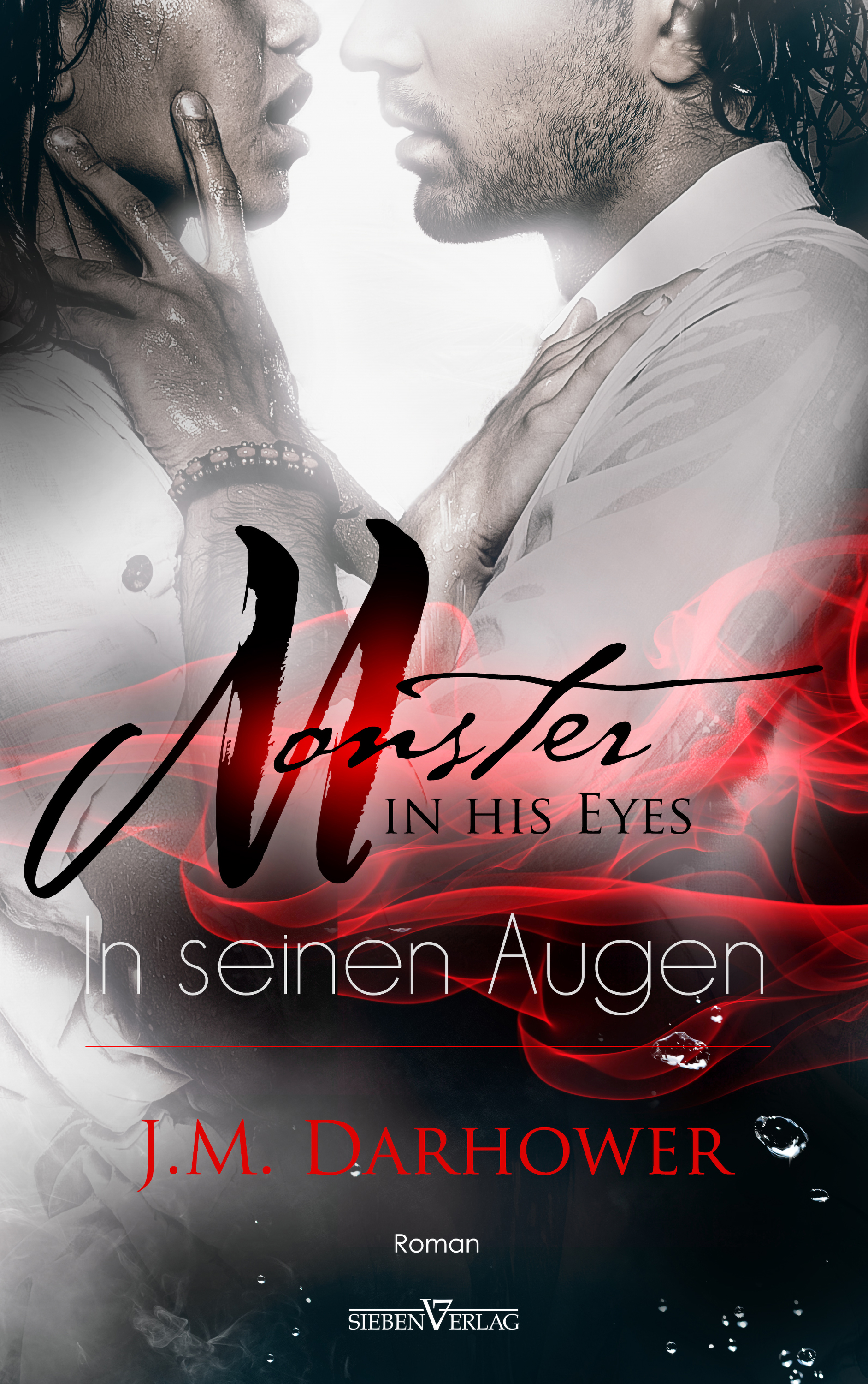 Monster in his eyes  - In seinen Augen