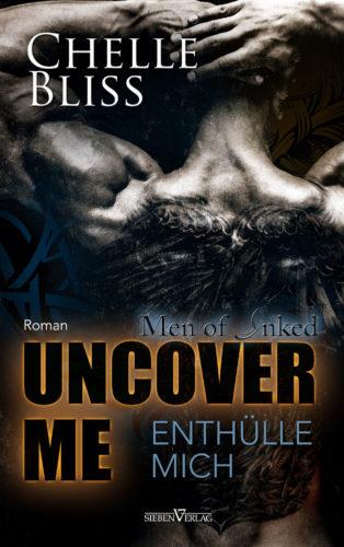 Uncover me - Enthülle mich