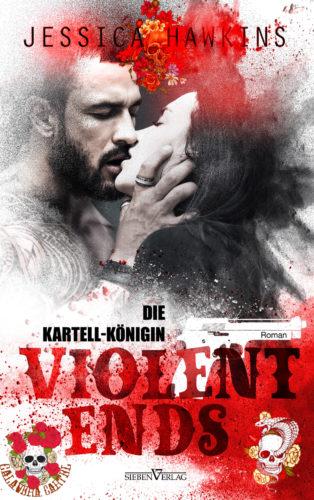 Violent Ends - Die Kartell-Königin