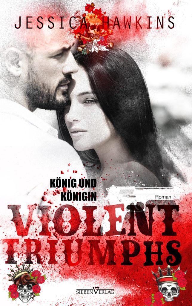Violent Triumphs – König und Königin